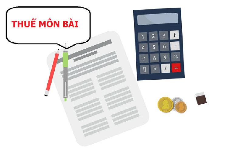 Thuế môn bài là loại thuế mà các doanh nghiệp phải đóng đầy đủ theo hàng năm